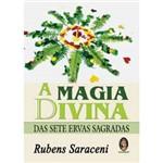 Livro - Magia Divina das Sete Ervas Sagradas, a