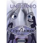 Livro - Magia do Unicórnio, a - Série Cripto Animais