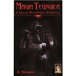 Livro - Magia Teúrgica: a Arte de Manifestar o Espiritual