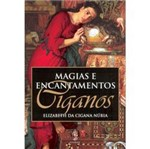 Livro - Magias e Encantamentos Ciganos