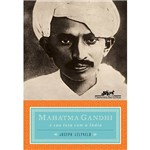 Mahatma Gandhi e a Sua Luta com a Índia