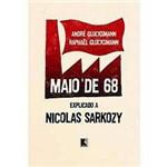 Livro - Maio de 68 Explicado a Nicolas Sarkozy