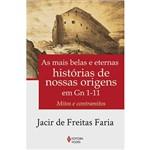 Livro - Mais Belas e Eternas Histórias de Nossas Origens em Gn 1-11