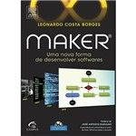 Livro - Maker: uma Nova Forma de Desenvolver Softwares