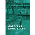 Livro - Malditas Fronteiras