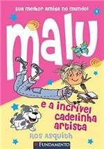 Livro - Malu e a Incrível Cadelinha Artista - Vol.1