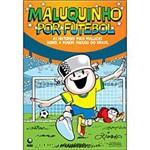 Livro - Maluquinho por Futebol