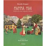Livro - Mamma Mia! História de uma Imigrante Italiana