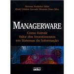 Livro - Managerware: Como Extrair Valor dos Investimentos em Sistemas de Informação