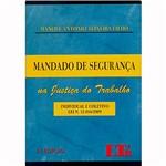 Livro - Mandado de Segurança na Justiça do Trabalho