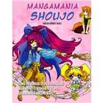 Livro - Mangamania Shoujo: Como Desenhar os Personagens Charmosos e Românticos dos Quadrinhos Japoneses