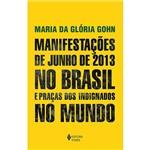 Livro - Manifestações de Junho de 2013 no Brasil e Praças dos Indignados no Mundo