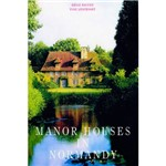Livro - Manor Houses In Normandy