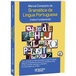 Livro - Manual Compacto de Gramática da Língua Portuguesa : Ensino Fundamental