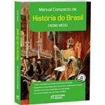 Livro - Manual Compacto de História do Brasil - Ensino Médio