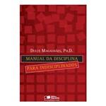 Livro - Manual da Disciplina para Indisciplinados