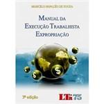 Livro - Manual da Execução Trabalhista Expropriação
