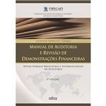Livro - Manual de Auditoria e Revisão de Demonstrações Financeiras: Novas Normas Brasileiras e Internacionais de Auditoria