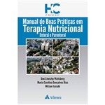 Livro - Manual de Boas Práticas em Terapia Nutricional Enteral e Parenteral