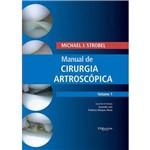 Livro - Manual de Cirurgia Artroscópica 2 Volumes - Strobel