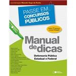 Livro - Manual de Dicas: Defensoria Pública, Estadual e Federal: Coleção Passe em Concursos Públicos