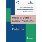 Livro - Manual de Dietas e Condutas Nutricionais em Pediatria