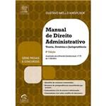 Livro - Manual de Direito Administrativo - Série Provas e Concursos