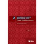 Livro - Manual de Direito Processual Civil: Execução e Processo Cautelar Execução - Vol. 2