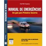 Livro - Manual de Emergências - um Guia para Primeiros Socorros