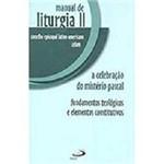 Livro - Manual de Liturgia II - a Celebração do Mistério Pascal