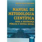 Livro - Manual de Metodologia Científica: para a Segurança Pública e Defesa Social