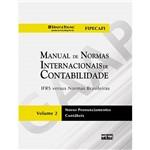 Livro - Manual de Normas Internacionais de Contabilidade: IRFS Versus Normas Brasileiras
