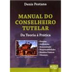 Livro - Manual do Conselheiro Tutelar: da Teoria à Prática