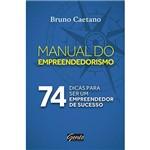 Livro - Manual do Empreendedorismo: 74 Dicas para Ser um Empreendedor de Sucesso