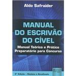 Livro - Manual do Escrivão do Cível: Manual Teórico e Prático - Preparatório para Concurso
