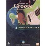 Livro - Manual do Groove - Acompanha CD