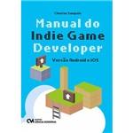 Livro - Manual do Indie Game Developer: Versão Android e IOS