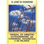 Livro - Manual do Ministro Extraordinário Comunhão Eucarístia e da Palavra
