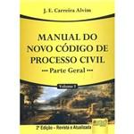 Livro - Manual do Novo Código de Processo Civil: Parte Geral - Volume 1