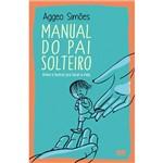 Livro - Manual do Pai Solteiro: Amor e Humor Pra Levar a Vida