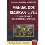 Livro - Manual dos Recursos Cíveis: Teoria Geral e Recursos em Espécie