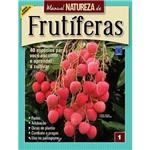 Livro - Manual Natureza de Frutíferas - Vol. 1