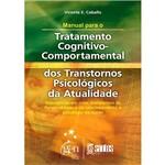Livro - Manual para o Tratatamento Cognitivo-Comportamental dos Transtornos da Atualidade