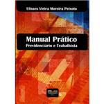 Livro - Manual Prático: Previdenciário e Trabalhista