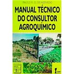 Livro - Manual Técnico do Consultor Agroquímico