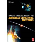 Livro - Manufacturing Technology For Aerospace Structural