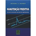 Livro - Manutenção Preditiva: Fator de Sucesso na Gestão Empresarial