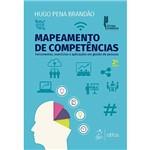 Livro - Mapeamento de Competências: Ferramentas, Exercícios e Aplicações em Gestão de Pessoas