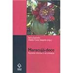 Livro - Maracujá - Doce: Aspectos Técnicos e Econômicos