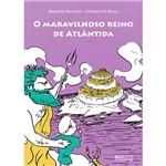 Livro - Maravilhoso Reino de Atlântida, o